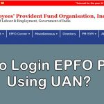 How To Login To The EPFO Portal Using UAN?