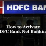 How to Activate HDFC Bank Net Banking?
