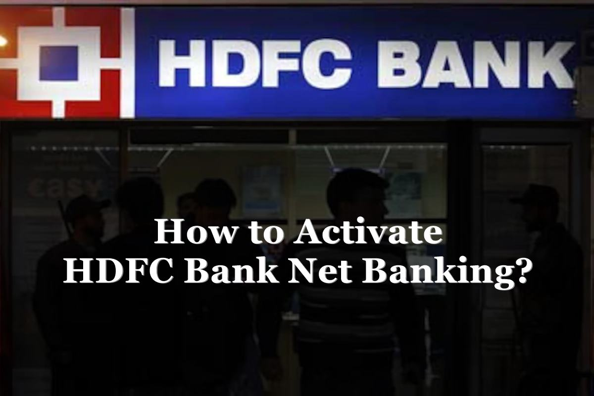 activate hdfc bank net banking