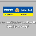 How to activate Indian Bank Internet Banking?