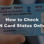 How to Check PAN Card Status Online?