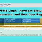 PFMS Login – Payment Status, Reset Password, and User Registration